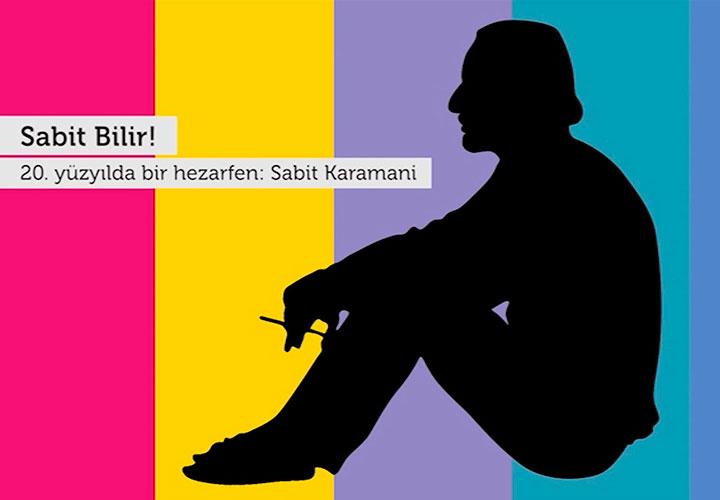 Sabit Bilir! 20. yy.'da bir hezarfen: Sabit Karamani